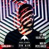 Deep Strefa on AIR @ Radio Żnin EP44 Pete Grece