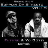 Supplin Da Streetz Vol 3 Future & Yo Gotti Edition