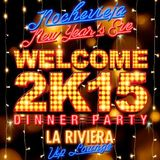 Welcome 2K15 Party -  Part 2 - DINNER