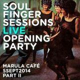 Soul Finger Sessions Live @ Marula Cafè 5SEPT2014 PART II