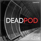 DEADPOD #8