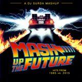 106 Dj. Surda - hits from 1985 vs. 2015 - Mash-Up The Future