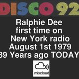 RALPHIE DEE first time on New York Radio August 1 1979