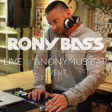 RONY-BASS-LIVE@ANONYMUS-BAR