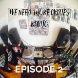 We Need More Crates Radio - Episode 2