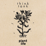 Think Tank w/ Padawan Sound ft. Plant Life 21st October 2018