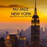 NU JAZZ NEW YORK: Music from The Loft: by NICK PRICE.