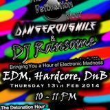 The Detonation Hour - DangerousNile & DJ Ransome 13.02.14 Radio Hud Uhrs