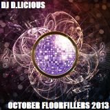 DJ D.Licious October Floorfillers 2013