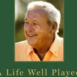Arnold Palmer, Author of A life Well Played ..My Stories.