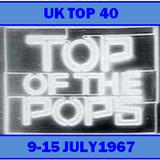 UK TOP 40 9-15 JULY 1967