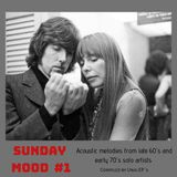SUNDAY MOOD #1.  Acoustic melodies from late 60´s and early 70´s solo artists