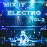 MIX IT ELECTRO VOL.3 - MIX By DJ Meirlin