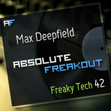 Max Deepfied - Absolute Freakout: Freaky Tech 42