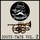 Manie Dansante Roots Tape Vol. 2