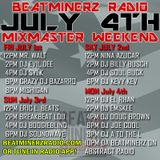 DJ A to the L - July 4th Mixmaster Weekend on Beatminerz Radio (Episode 19 – 07/04/16)