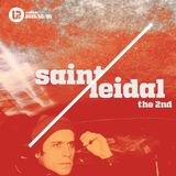 UP Podcast #93 - Saint Leidal The 2nd