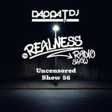 Dappa_T_Dj X The Realness Radio Show - Uncensored (Show - 56)