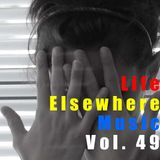 Life Elsewhere Music Vol 49