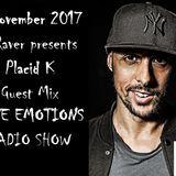 RAVE EMOTIONS RADIO SHOW (13RaVeR) - 8.11.2017. Placid K Guest Mix @ RAVE EMOTIONS