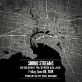 Sound Streams 024, 06/08/2018