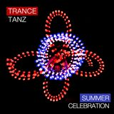 TRANCE TANZ - Summer Celebration