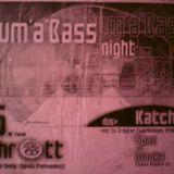 Katcha - Drum'n'Bass Night live in Schrott  Zlin CZ 01-06-2001