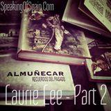Laurie Lee Part 2