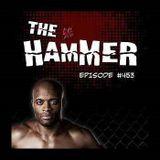 The Hammer MMA Radio - Episode 453