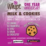 Whipt Cookies 1 Year Anniversary 2/26/17 (Live opening set)