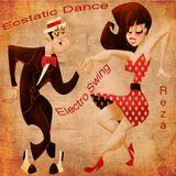 Electro Swing Ecstatic Dance Mix - Reza - Jan. 13, 2013