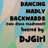 15-03-2012-Dancing Madly Backwards - ItaloDiscoMadness!!!