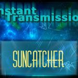 Instant Transmission #13 Guest Mix Suncatcher