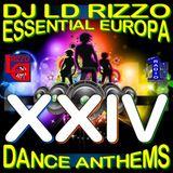 Essential Europa Dance Anthems, Volume XXIV