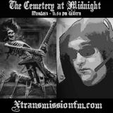 The Cemetery at Midnight - XTFM 6th Anniversary