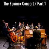 The Equinox Concert Mixtape Part#1