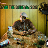 Devin The Dude Stories!!