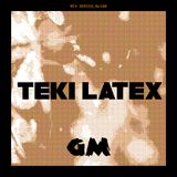 GETME! Guest Mix 100 : Teki Latex