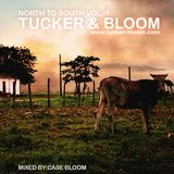 Tucker & Bloom: North To South Volume 1