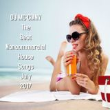 -07- DJ MC GIANY - The Best Noncommercial House Songs Of July 2017