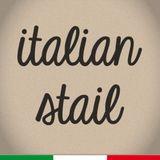 Italian Stail - Giovedì 22 Giugno 2017