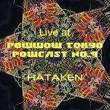 HATAKEN - Live at Powwow Tokyo : Powcast No.9