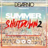 DEVARNIO - SUMMER SHUTDOWN 2