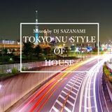 TOKYO NU STYLE OF HOUSE