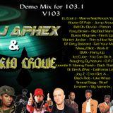 DJ Aphex & Kid Crowe - Demo Mix for V103