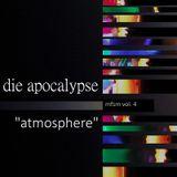 """die apocalypse - msfm vol.4 """"atmosphere"""" (2016)"""