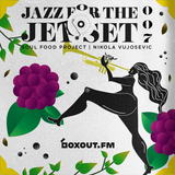 Jazz for the Jet Set 007 - SoulFood Project [17-04-2018]