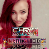 Chris Callovar - Birthday Mix(For The Love Of My Life)