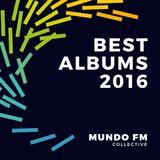 Mundo FM Best Albums 2016