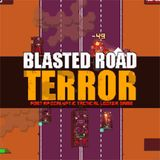Blasted Road Terror OST Preview